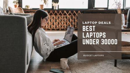 best budget laptops under 30000
